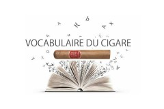 Vocabulaire essentiel du cigare